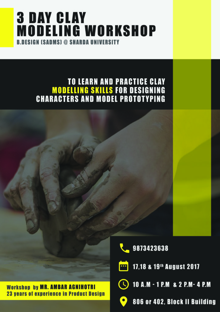 3 Day Clay Modeling Workshop | Department of Design - SADMS on 17th to 19th Aug 17 @ 806 or 402 Block - II, Sharda University | Greater Noida | Uttar Pradesh | India