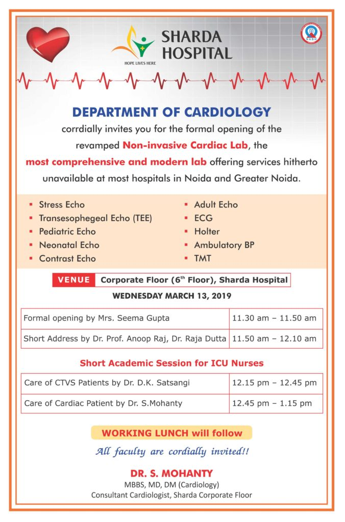 "Department of Cardiology, SMS&R is Organized on Workshop ""Dedicating the revamped modern non invasive cardiac lab"" on 13th March 2019 @ Corporate Floor (6th floor), Sharda Hospital"