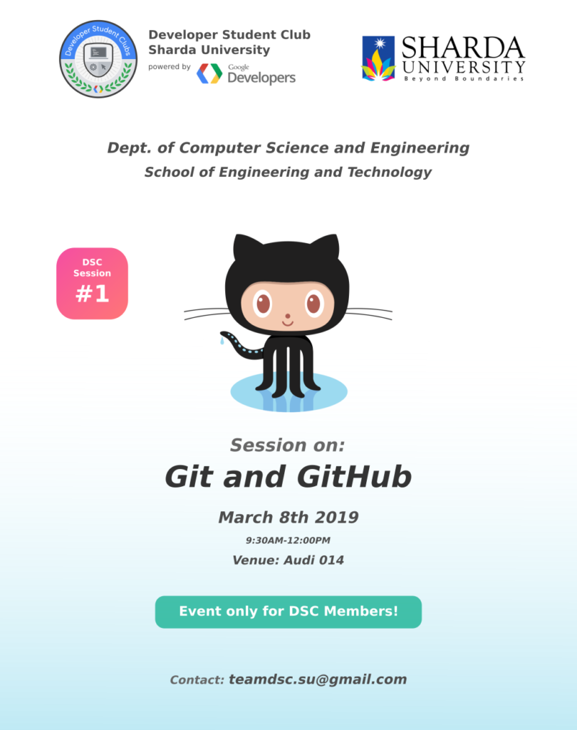 "Department of Computer Science and Engineering, SET, DSC is organizing Session on ""Git and GitHub"" on 8th March 2019. @ Audi No. 014, Block 3"