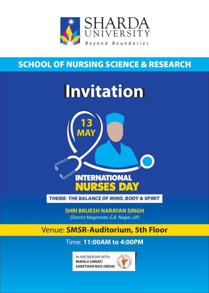 "School of Nursing Sciences & Research (SNS&R) is organizing ""International Nurses Day"" on 13th May 2019."" @ SMSR - Auditorium, 5th Floor"