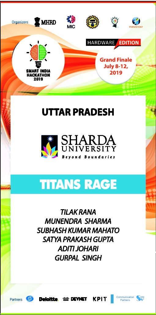 "School of Engineering & Technology (ME & CSE) student's  are representing Sharda University in the ""Smart India Hackathon 2019"" , hardware edition organized by Ministry of HRD from July 8, 2019 – July 12,2019. @ National Institute of Technology"