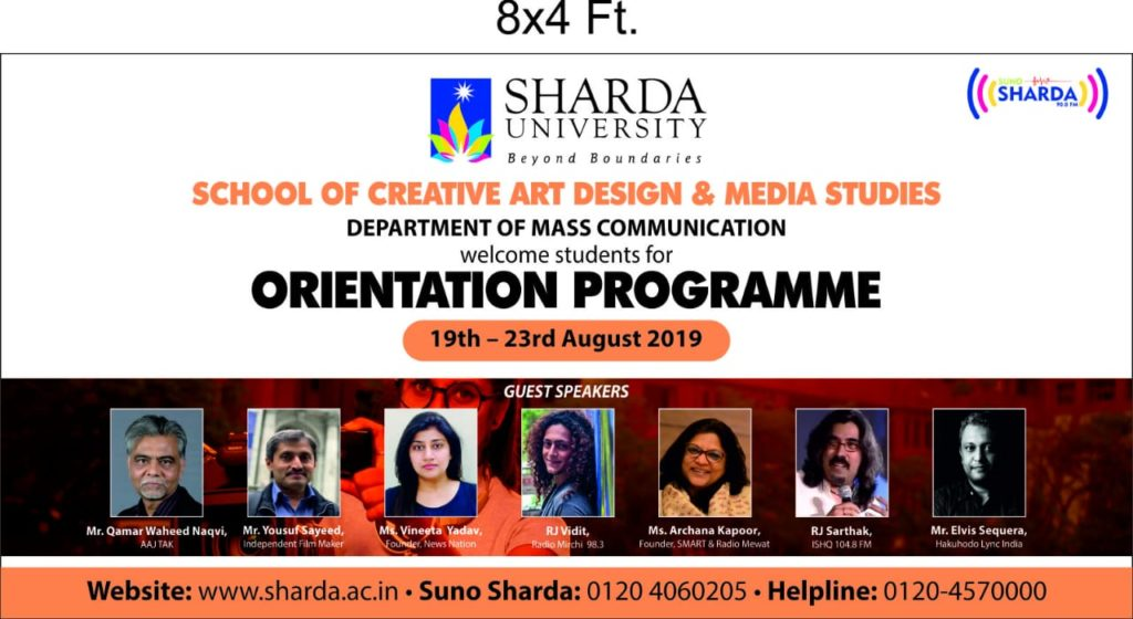 Department of Mass Communication-SCADMS is organizing Orientation programme for freshers batch-19 from 19th  to 23rd August, 2019. @ Audi 014, Block III, Ground Floor
