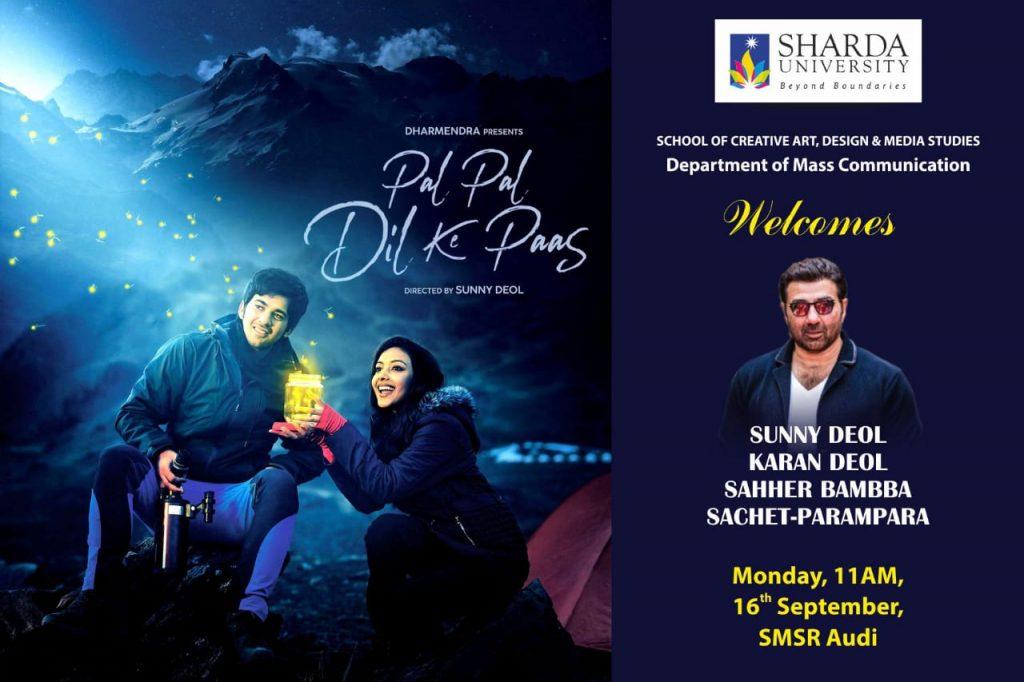 Department of Mass Comm - SCADMS, Welcomes Sunny Deol & Team of 'Pal Pal Dil Ke Paas' | 16/09/2019 @ 11:00 AM | SMSR Auditorium @ SMSR Audi