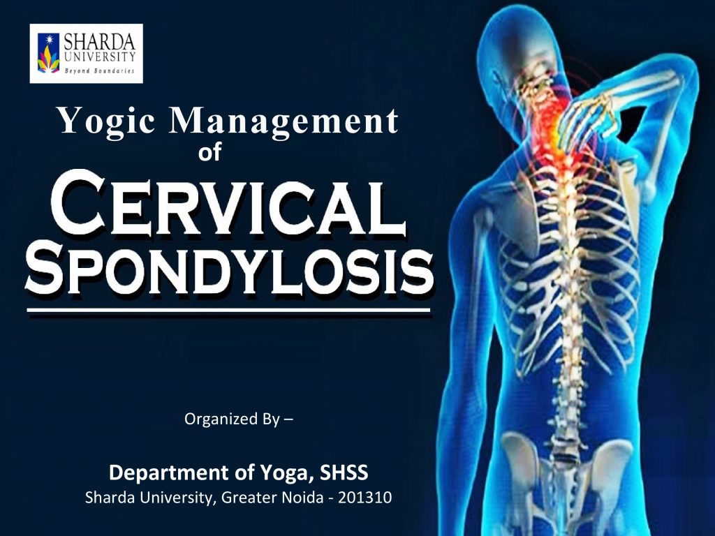 """Department of Yoga, School of Humanities & Social Sciences is organizing a workshop on """"Yogic Management of Cervical Spondylosis"""" under Fit India Movement @ Yoga Hall,Basement,Block-7"""