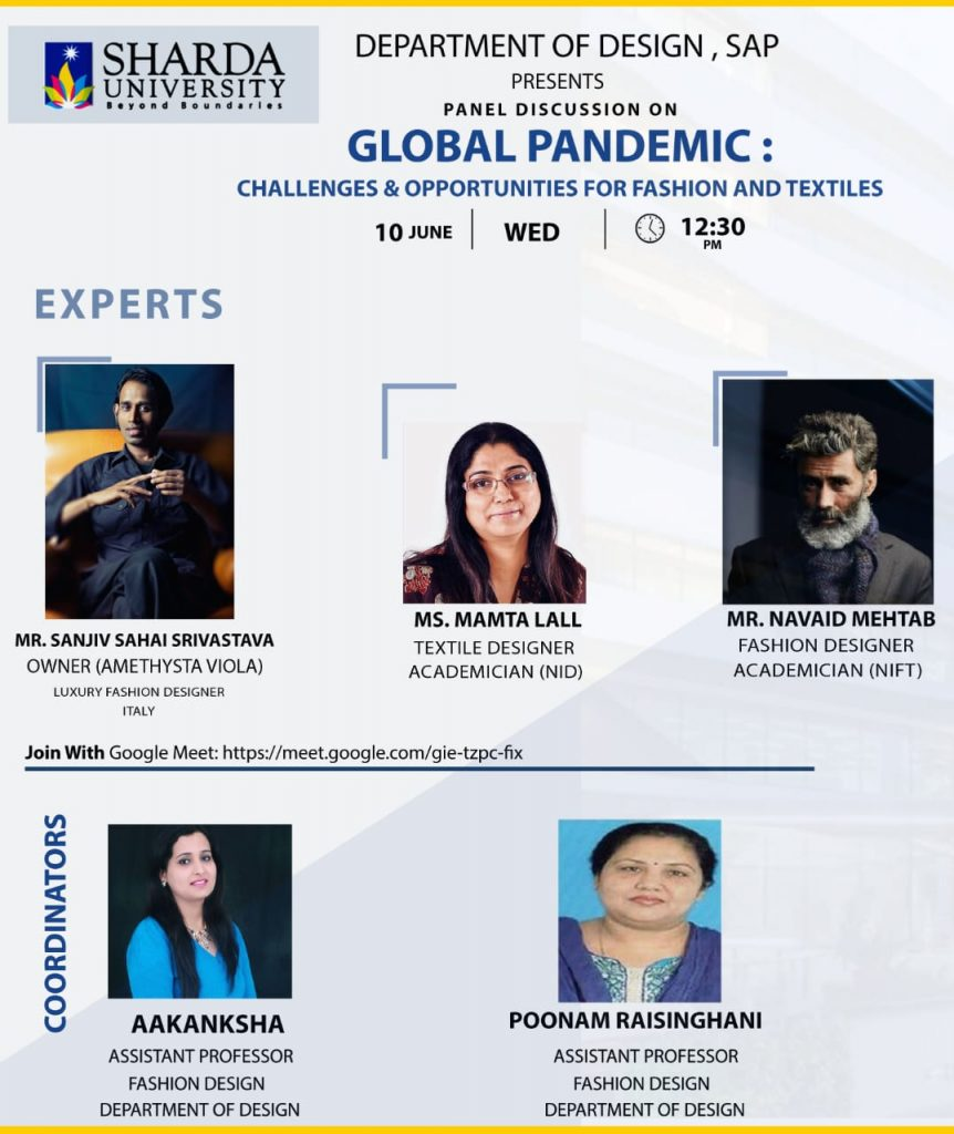 1 Panel Discussion On Global Pandemic Challenges Opportunities For Fashion And Textiles Sharda University Event Calander
