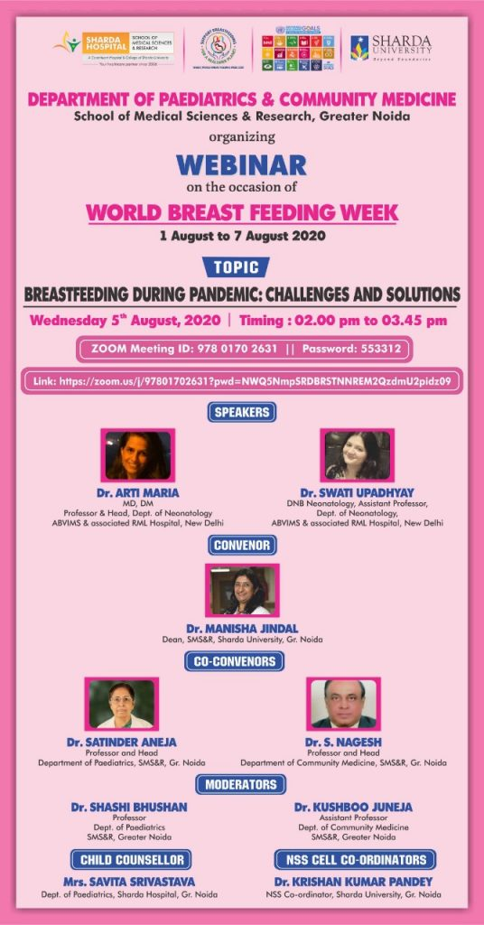 Department of Pediatrics along with of Department of Community Medicine is organizing on World Breast Feeding Week from 1st Aug. 2020 to 7th Aug. 2020