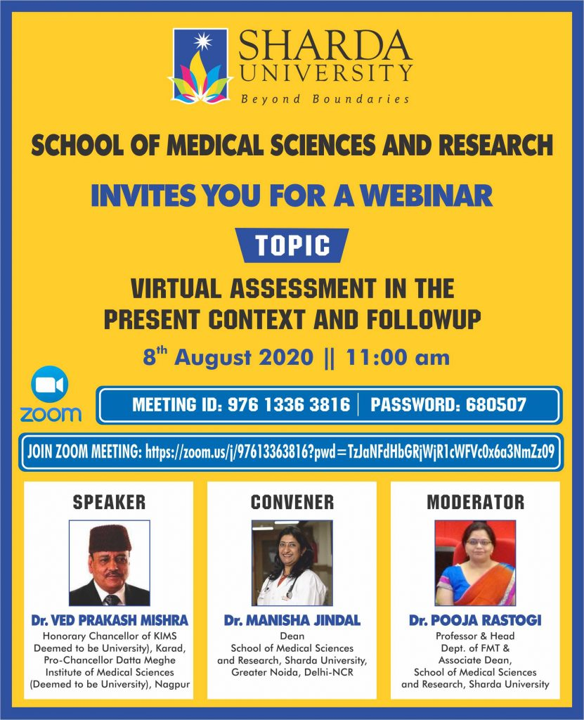 "Dept. of Physiology, SMS&R is organizing a Webinar on ""Virtual Assessment in the Present Context and Followup""on 8th August 2020"
