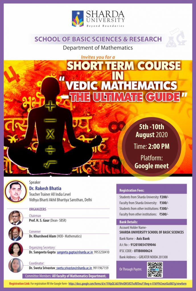 "Department of  Mathematics |SBSR| Organizing  a Short Term Course in  ""Vedic  Mathematics: The Ultimate Guide"" 5th -10th August 2020. @ google meet"