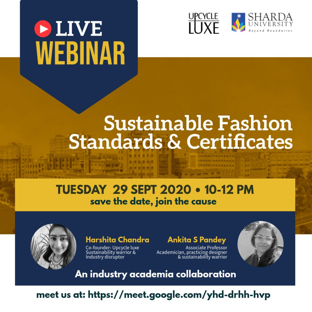 Sustainability standards & certification in Fashion Industry @ google meet
