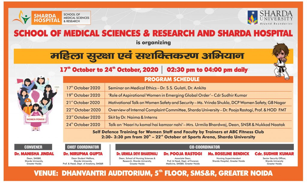 "Dean Office, SMS&R is organizing on Mahila Suraksha and Sashaktikaran ""from 17th – 24th October, 2020 @ Dhanwantari Auditorium , SMS&R"