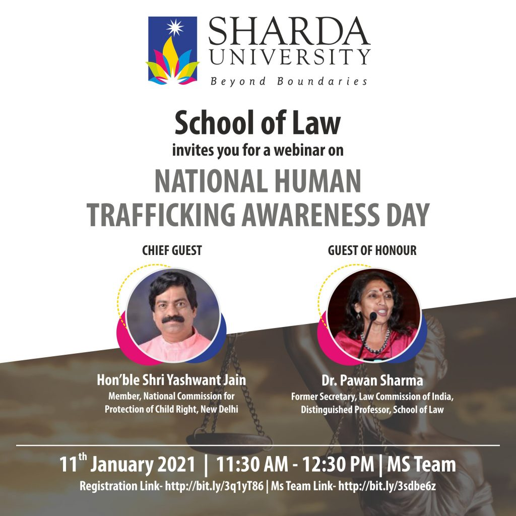 Sharda University School of Law is observing 'National Human Trafficking Awareness Day' on Monday, 11th January 2021, 11:30 onwards. @ MS Team
