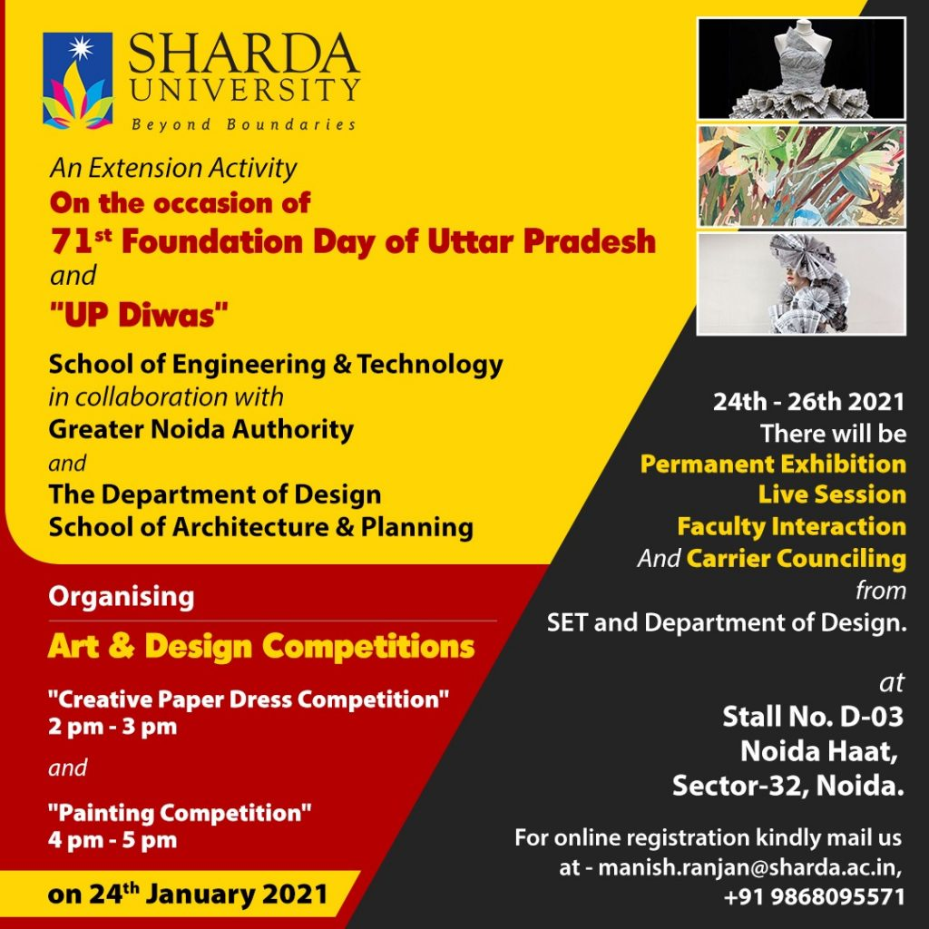 "An Extension Activity by SET and Department of Design/ Architecture  On the celebration  of 71st Foundation Day of Uttar Pradesh and ""UP Diwas"" in collaboration with Greater Noida Authority @ Noida Haat"