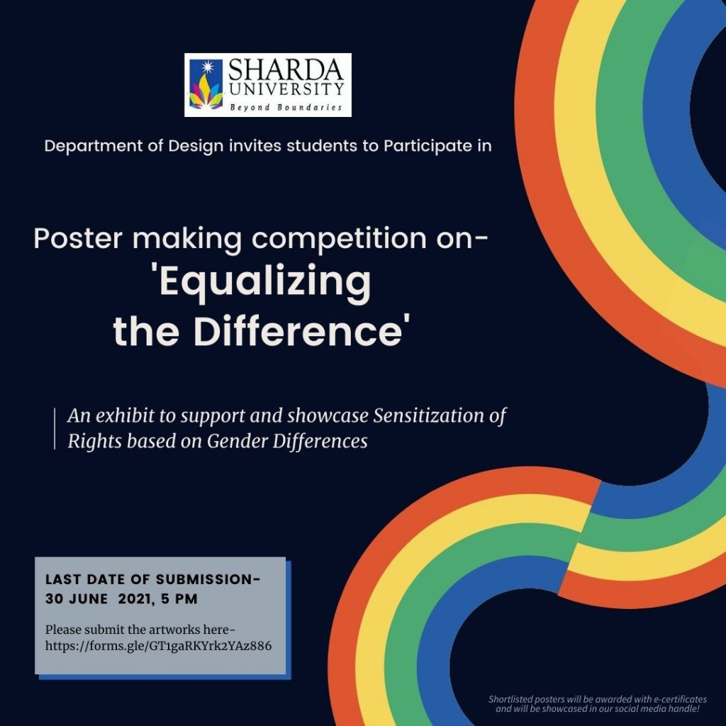 Poster making Competition ' Equalizing the Difference' - An Exhibit to support and showcase Sensitization of Rights based on gender differences @ virtual