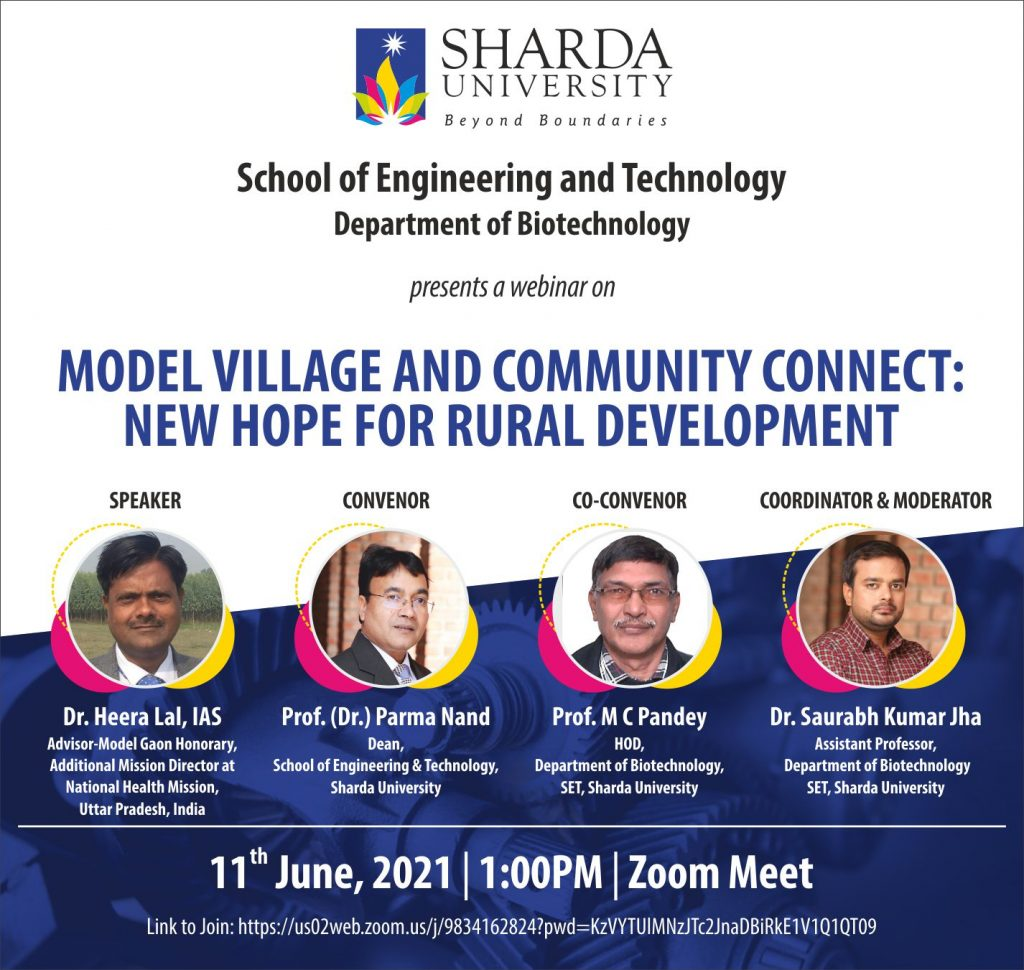 """Department of Biotechnology, SET is Organizing Webinar on """"Model Village and Community Connect: New Hope for Rural Development""""  11th June 2021"""