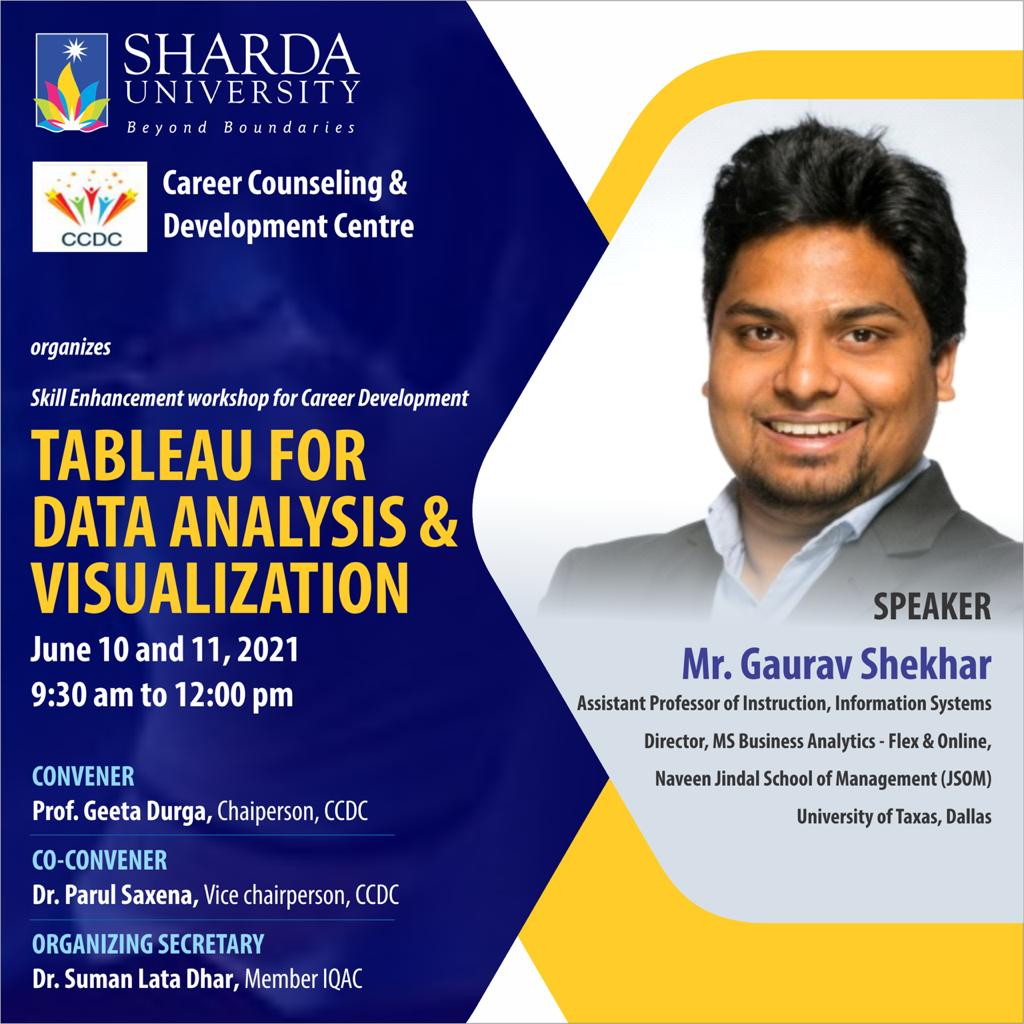"""Career Counseling and Development Centre organizes Skill Enhancement workshop for Career Development: """"Tableau for Data Analysis & Visualization"""" on June 10 and 11, 2021 @ Online"""