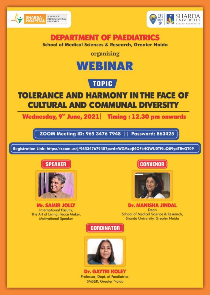 """Department of Paediatrics, (SMS&R) is organizing a Webinar on """"Tolerance and harmony in the face of cultural and communal diversity on 09 June 2021. @ Online - ZOOM"""