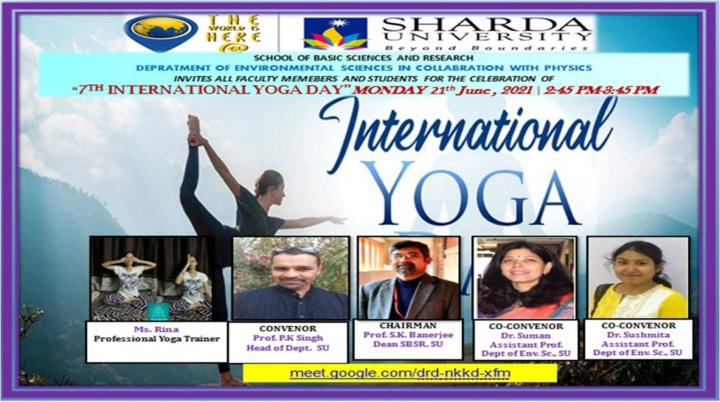 """Dept of Environmental Sciences in collaboration with Physics Department , SBSR/ """"Celebration of International Yoga Day""""/ 21st June,2021 @ Google Meet"""