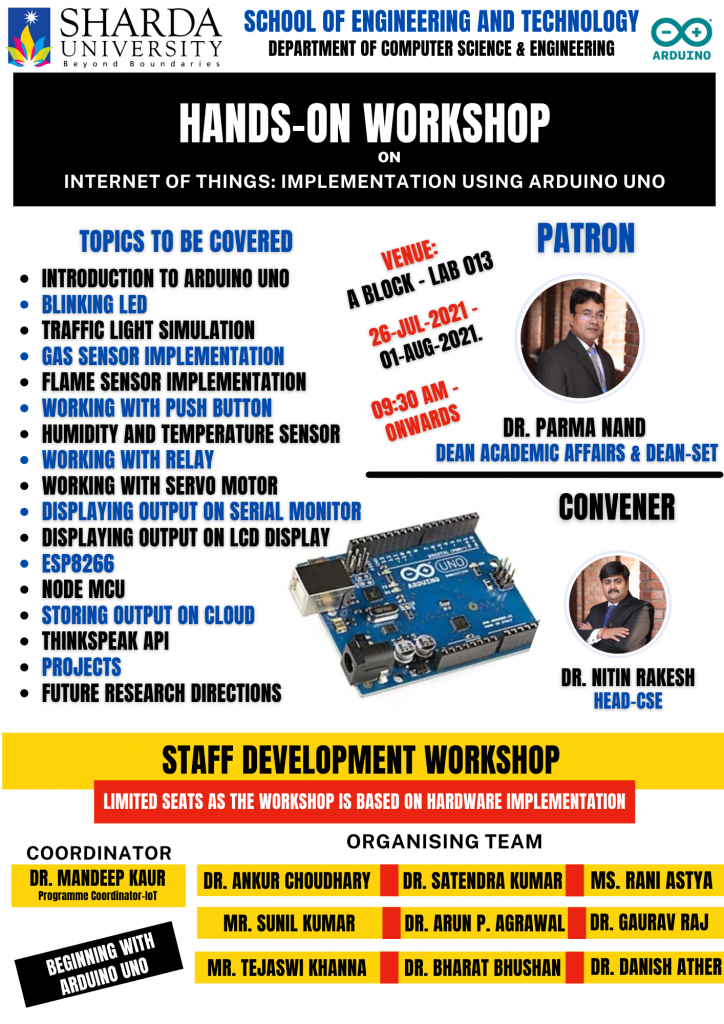 Department of Computer science & Engineering, SETis organizing a One week Hands-on Workshop on Internet of Things: Implementation using Arduino Uno. @ Online- Google form Link - https://forms.gle/negVGpCPdVrzHHzEA